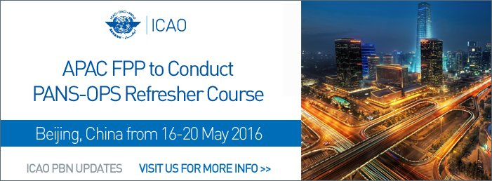 APAC FPP to conduct PANS-OPS Refresher Course in Beijing, China, 16-20 May 2016