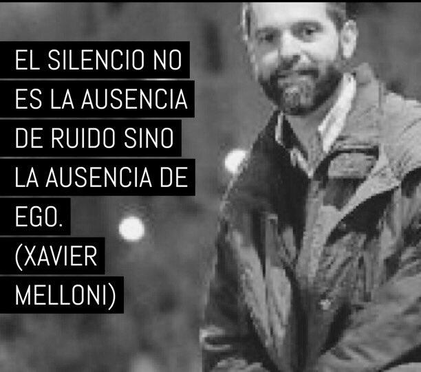 El silencio no es la ausencia de ruido sino la ausencia de ego. (Xavier Melloni) https://t.co/aI6qN5obxx