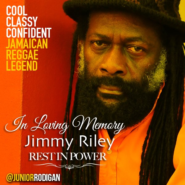 REST IN PARADISE #Reggae Legend #JimmyRiley. THANK U FOR THE MUSIC. Deepest condolences to @tarrusrileyja & family https://t.co/7ccf08ALea
