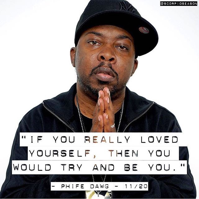 """""""If you really loved yourself, then you would try and be you."""" - Phife Dawg - #RIPPhifeDawg  https://t.co/3Fo6ODy7Wy https://t.co/fcxkmi4wqP"""