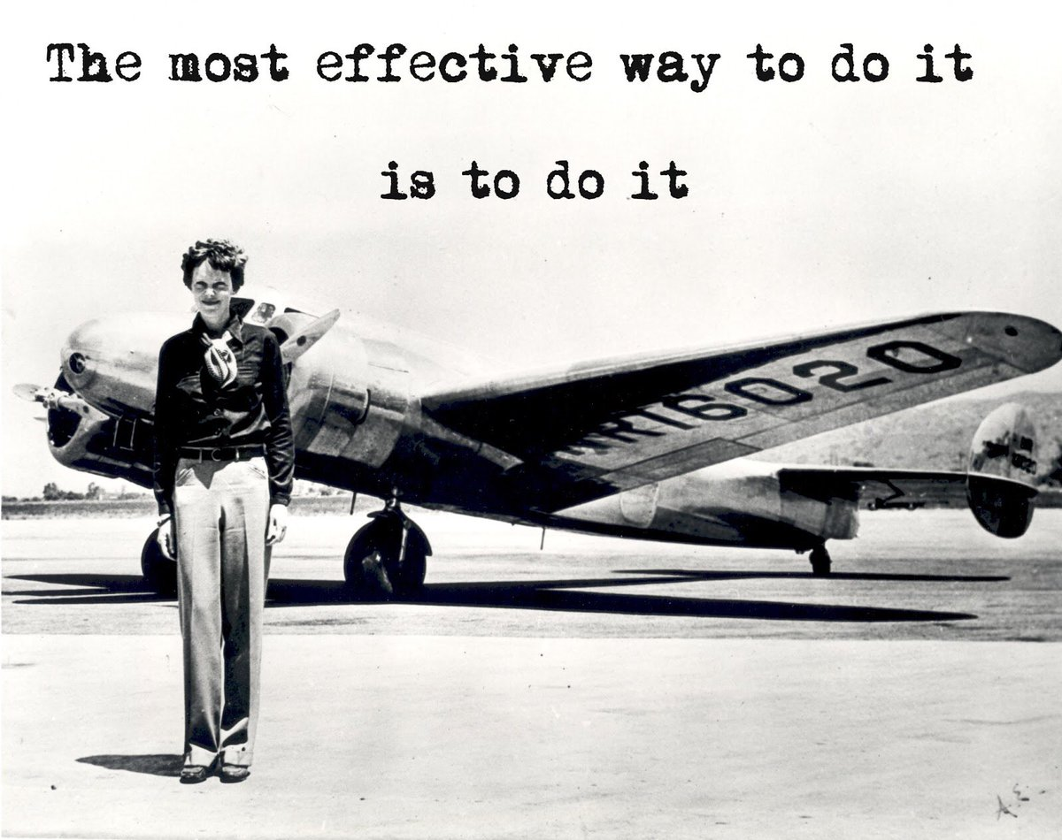 """The most effective way to do it is to do it."" -  Amelia Earhart  #BeFearless https://t.co/y6SyFQx1dt"