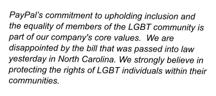Statement from @PayPal on North Carolina's new anti-lgbt law that @PatMcCroryNC just signed. https://t.co/liq1dRz6CJ