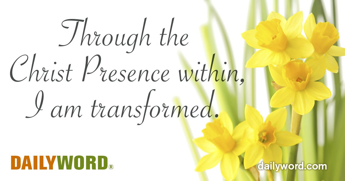 Through the Christ Presence within, I am transformed.  #DailyWord https://t.co/m4uISRFeZa @DailyWordMag https://t.co/fUo7FlDA9v