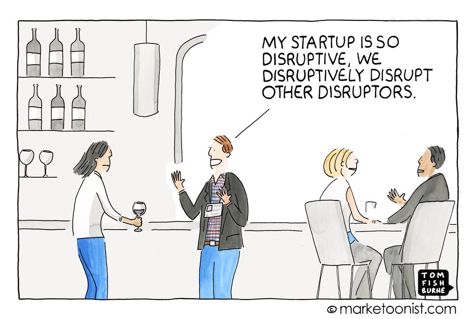 """Disruptive Innovation"" - new cartoon and post on the echo chamber of startups https://t.co/fXGJxnmgLD https://t.co/Ww4TsjsE4N"