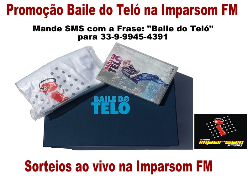 TEM PROMOÇÃO! Concorra a vários Kit's Baile do Teló + camisa da Imparsom FM @micheltelo #MichelTelo #BailedoTelo https://t.co/YDaIvvEJLP