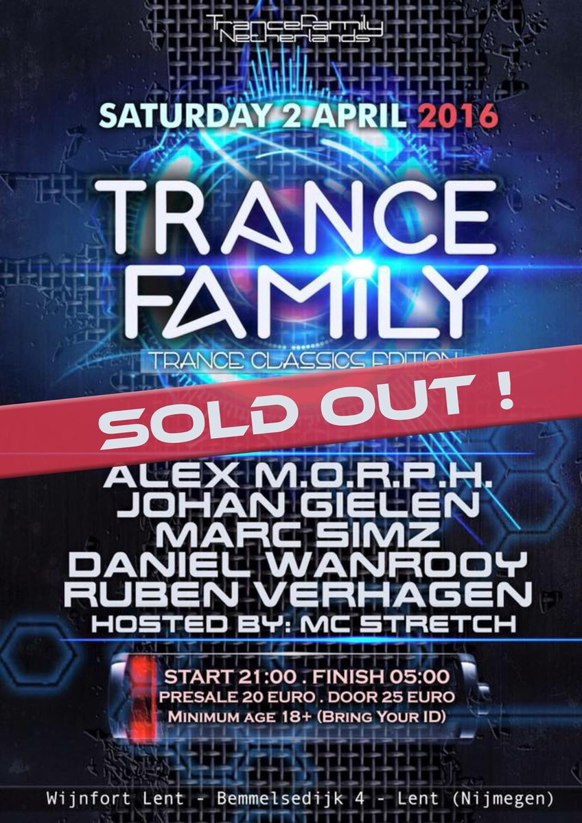 #TranceFamily this Saturday is sold out!! With @AlexMORPH @johan_gielen @danielwanrooy @rubenverhagen @stretchmc &me https://t.co/jI7vkYXhk3