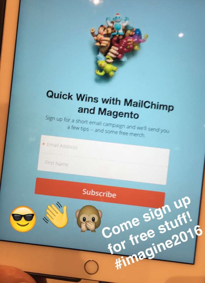 MailChimp: Fun times and quick wins await at our #MagentoImagine booth. And on Snapchat. (username: mailchimp) #Imagine2016 https://t.co/1wtkpysGNH