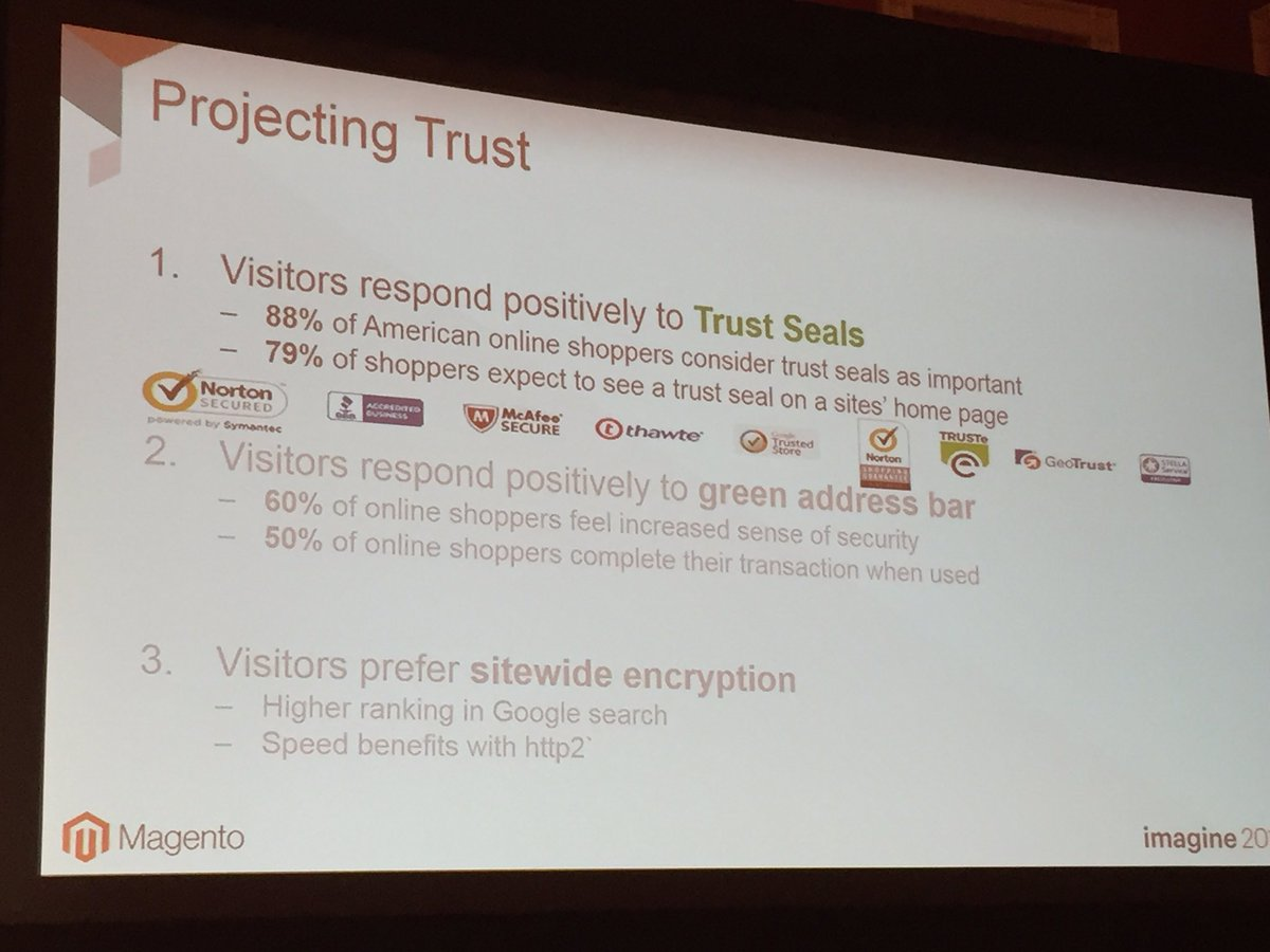 annhud: The 3 ways to project #TRUST: Trust seals, green address bar, and sitewide encryption #MagentoImagine @NortonOnline https://t.co/ToowGFxPUi