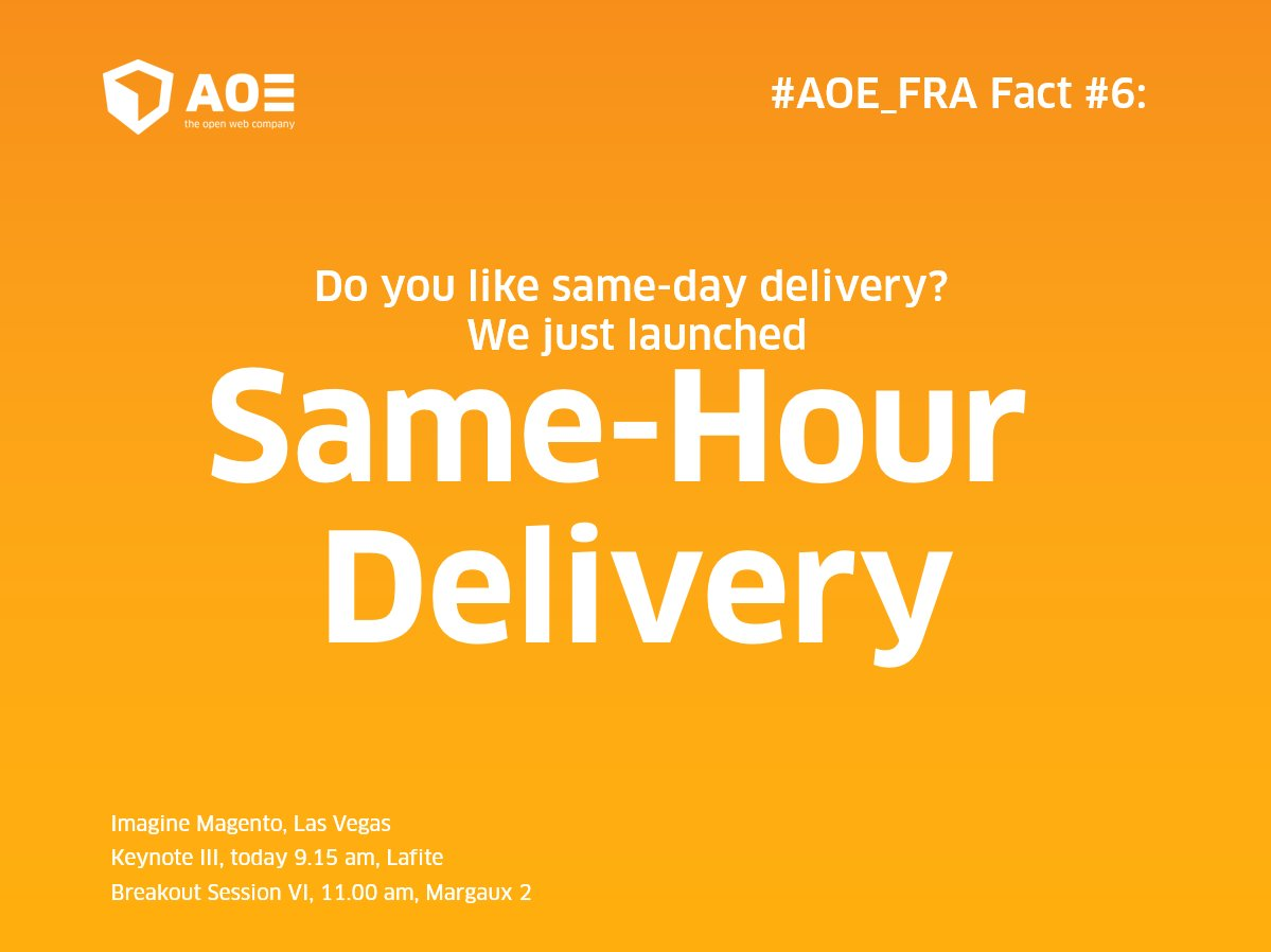 aoepeople: #AOE_FRA fact #6: Like same-day delivery? We just launched same-hour delivery! #MagentoImagine #Imagine2016 @magento https://t.co/YuJwCdAl9s