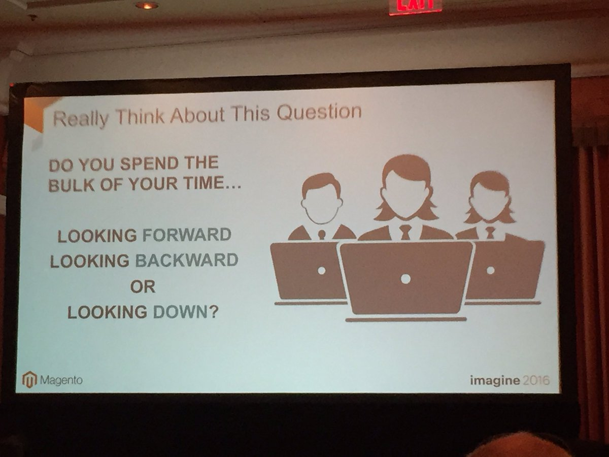 annhud: Think about this question: Do u spend your time looking forward, backward or down? #design #barcamp #MagentoImagine https://t.co/b8BaiI1BxH