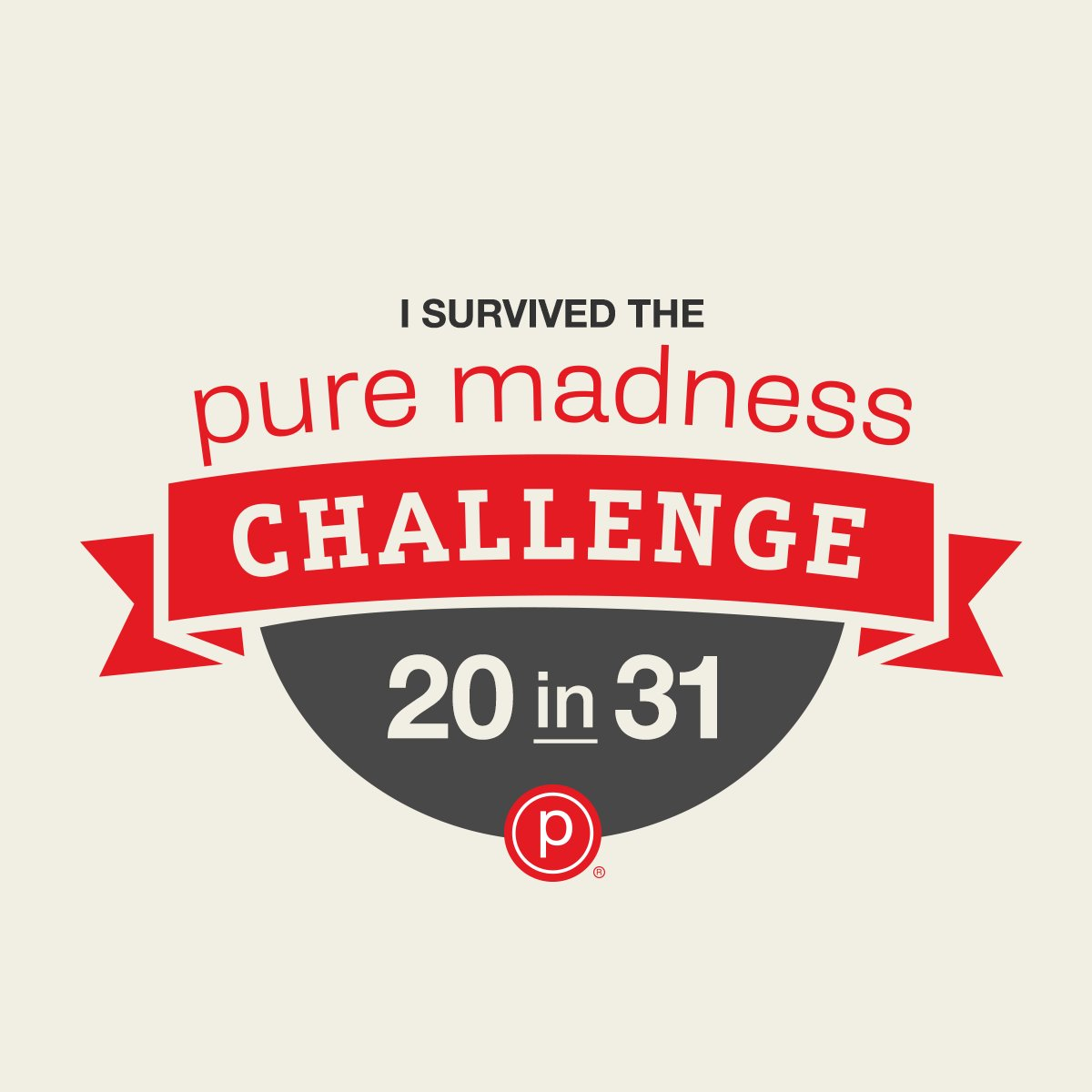 Congratulations to everyone who conquered the #PureMadnessChallenge! Share this badge to show your accomplishment. https://t.co/JnzsRWeNqj