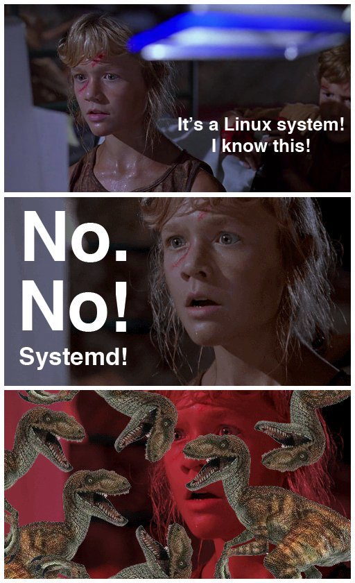 @2tallsec systemd leads to velociraptor death! https://t.co/cFbNj2UfSB