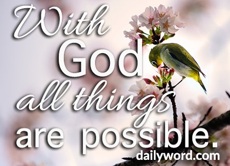 With God all things are possible.—https://t.co/u0f8iLlgeq #DailyWord #inspiration https://t.co/iHxHyfwEL0