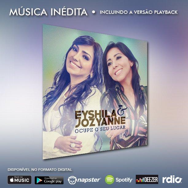 Conheça o single Ocupe o seu lugar, música do dueto formado pelas cantoras @Eyshila1 e @JozyanneOficial!!! https://t.co/bji9GSv9u0