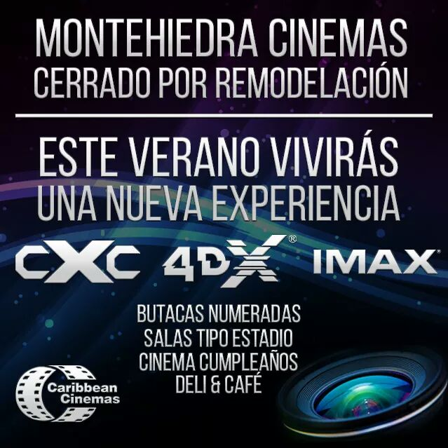 Desde hoy #MontehiedraCinemas permanecerá cerrado hasta nuevo aviso.  Lamentamos los inconvenientes. #CXC #4DX #IMAX https://t.co/7NhZBZUiG9