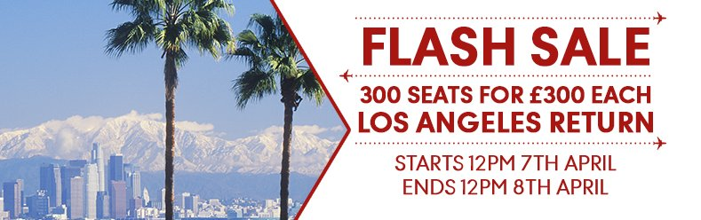 Return flights to Los Angeles for only £300 with @TCAirlinesUK! Start 12pm today