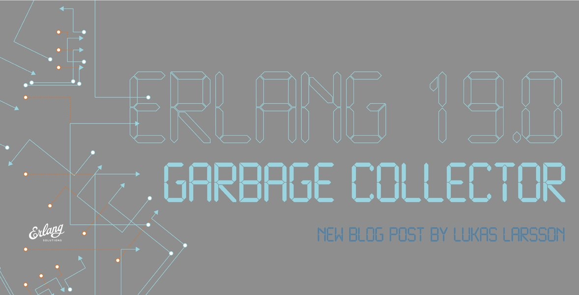 State of #Erlang garbage collector in Erlang/OTP 19.0 -new post by @garazdawi  OTP team https://t.co/Xx3sOnHJzP https://t.co/KnD9rcX59a