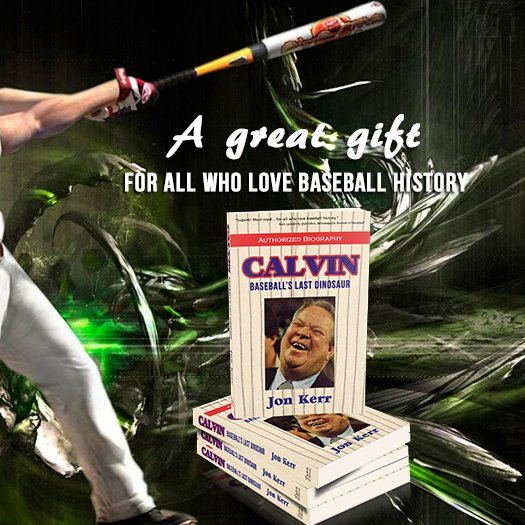 Calvin: Baseball's Last Dinosaur                                                                                                      ...