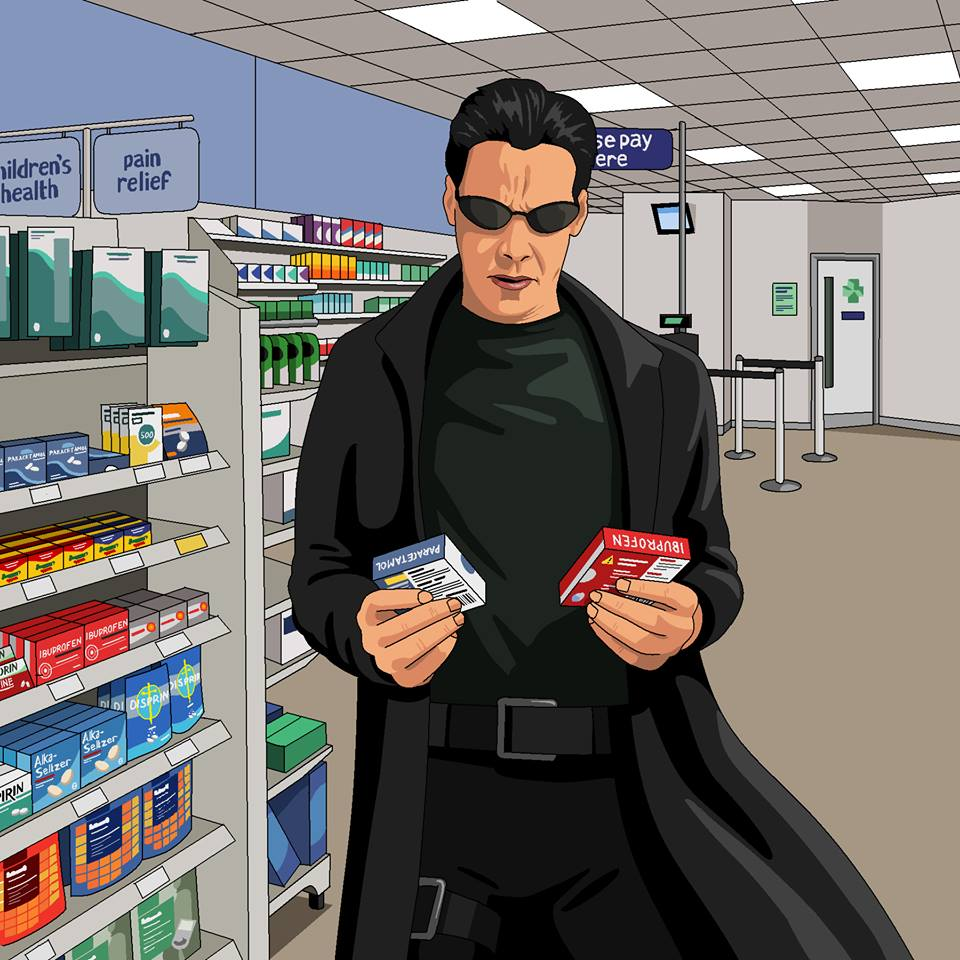 Dear Jim, Please paint Neo in Boots agonising over what painkiller to buy https://t.co/XFvn9UiiNM https://t.co/mkMgvDZM8j