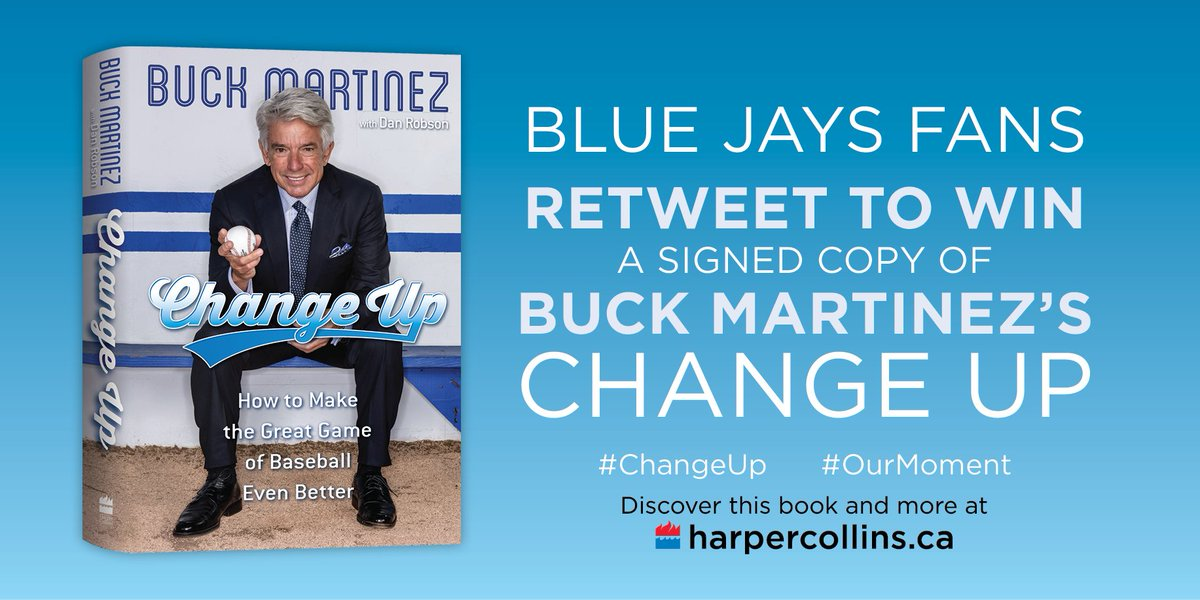 Calling all @BlueJays fans! RT this to enter to win a signed copy of #ChangeUp by Buck Martinez! #OurMoment https://t.co/1QHpNLFtle