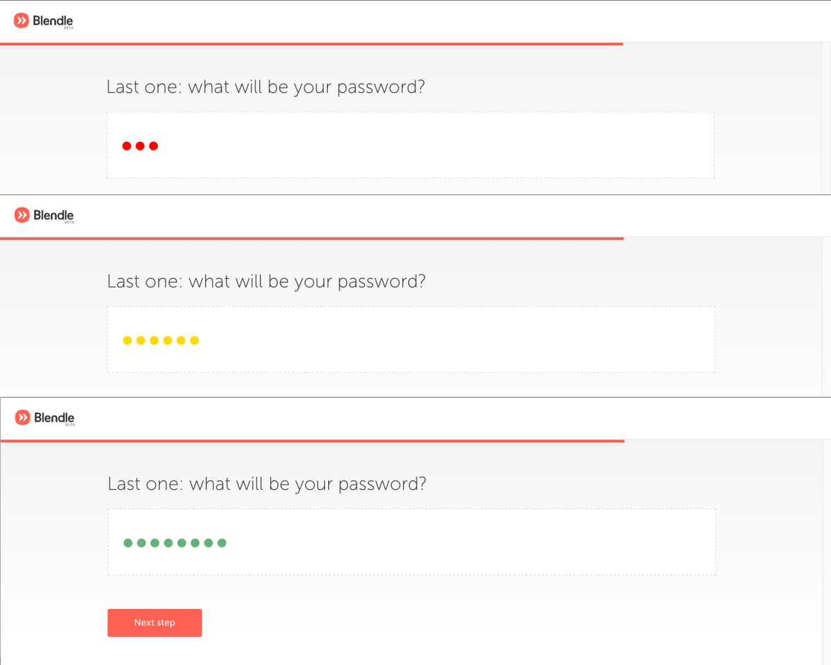 Super nice password strength indicator in @Blendle's account creation process. https://t.co/OH80mm2fxF