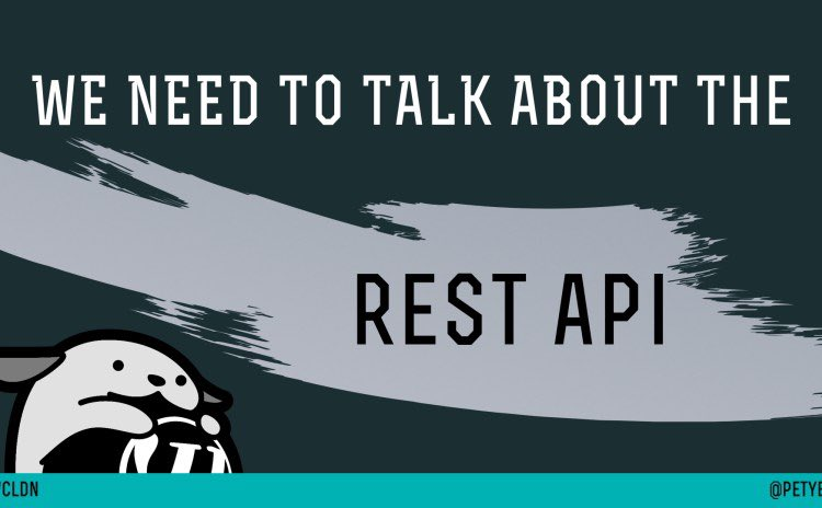 My #WCLDN talk in a post: We Need to talk about the REST API: a guide for non-developers https://t.co/Kjx5fMMHgD https://t.co/zMIKPW9JxY