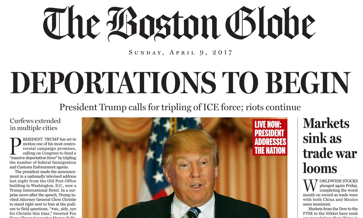 The Boston Globe published a fake front page today imagining the presidency of Donald Trump: https://t.co/UjV33C4T7g https://t.co/L4EIoU0qdd