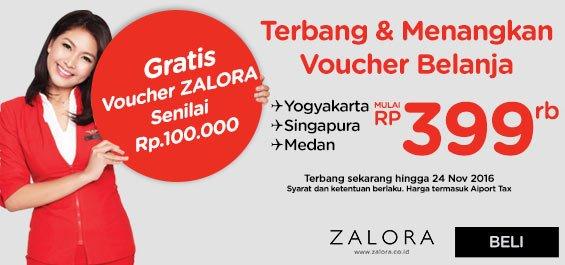 Dengan membeli Tiket AirAsia,Anda bisa mendapatkan Voucher Belanja dr @ZaloraID info