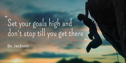 """#MondayMotivation """"Set your goals high and don't stop 'til you get there."""" Bo Jackson #RT https://t.co/kI7I92roVM"""