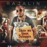 🎷#MUSIC » Rajalin {@Rajalin01} — Show Me Your Swagga #ShowMeYourSwagga 👉https://t.co/WQq98tSyfn https://t.co/MKUn7dsU2R