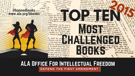 2015 Top Ten Most Challenged Books https://t.co/mA2iRiXWVg #bannedbooks #nlw16 https://t.co/vu65nd7iCn