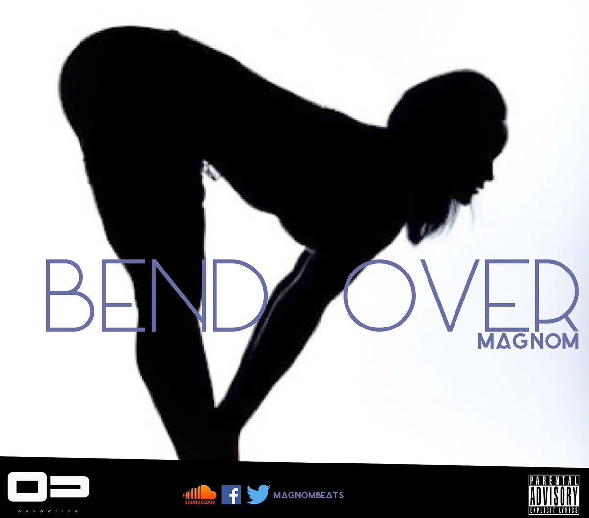 Magnom - Bend Over (Prod By Magnom) https://t.co/qGToxegB2e