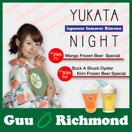 Guu in Richdmond Yukata Night on this coming Friday and Saturday dinner time, starting at 5:00pm! Join us! https://t.co/zAKN9hYpXX