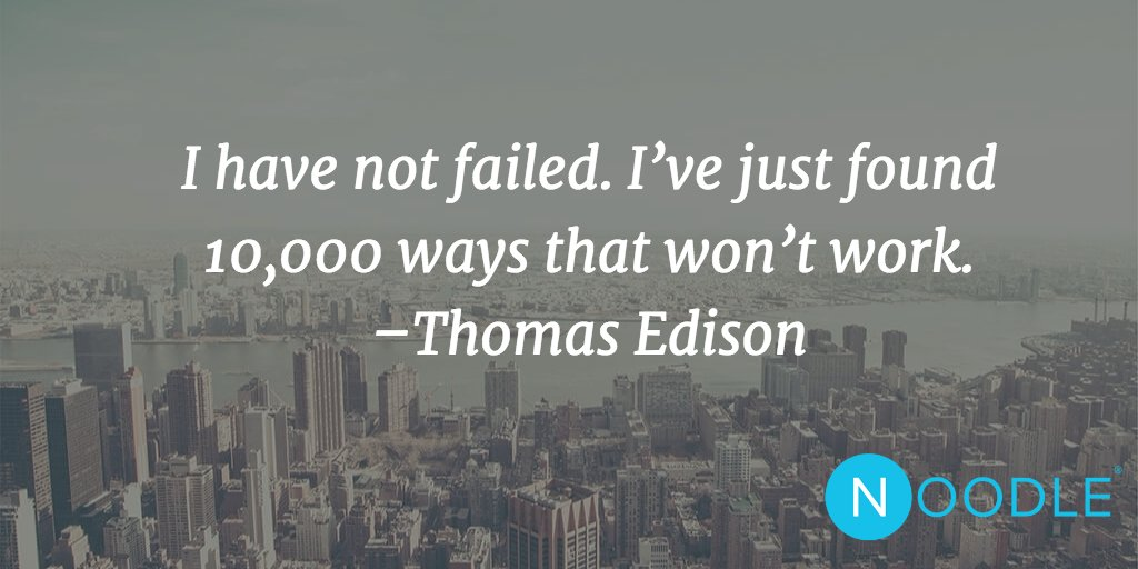 I have not failed. I've just found 10,000 ways that won't work. –Thomas Edison #MotivationMonday https://t.co/VZQbqP0fbr