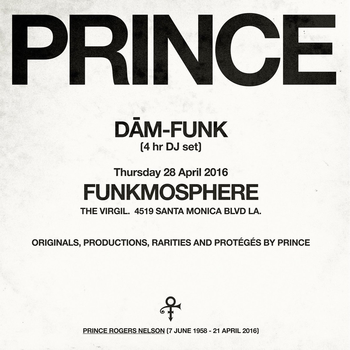 This Thurs: @DaMFunK does it 4 @Prince.  1 nite only. • @Funkmosphere At @TheVirgil • L.A. $5. All goes 2 charity.