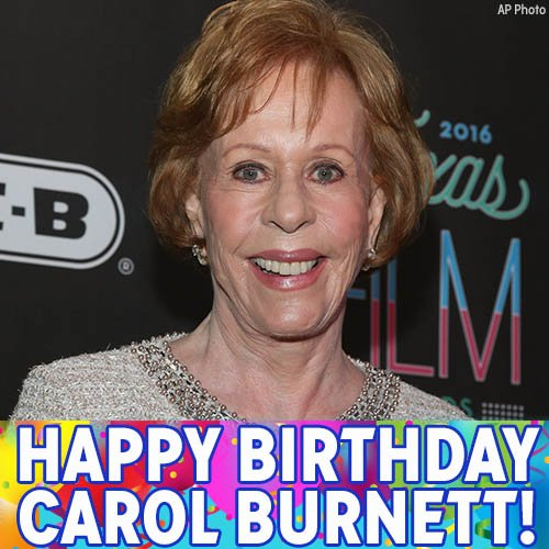 Carol Burnett dob