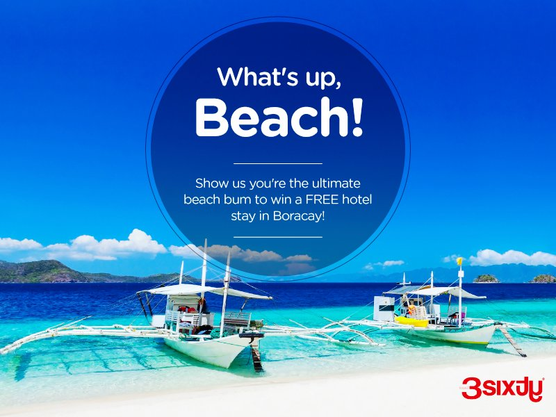RT @travel3Sixty: Show us how beach-y you are and you could potentially win a 3D2N stay in Boracay!
