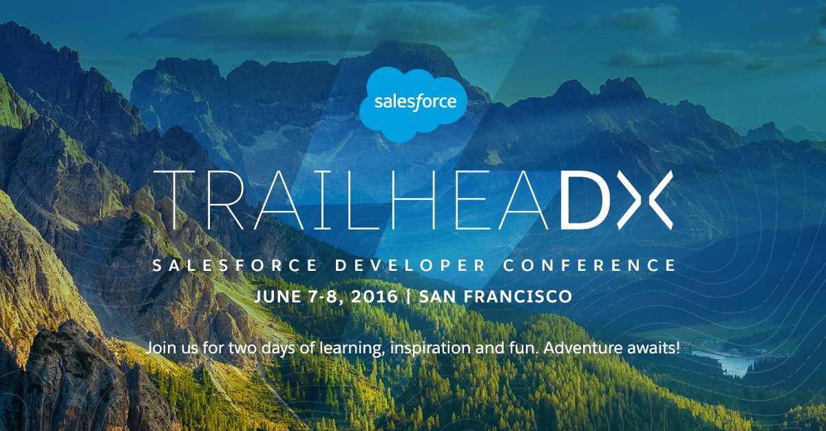 Announcing the TrailheaDX dev conference. Don't miss 2 days of fun, learning & adventure! https://t.co/SHjLbsdpOn https://t.co/iDPbGkxqm0