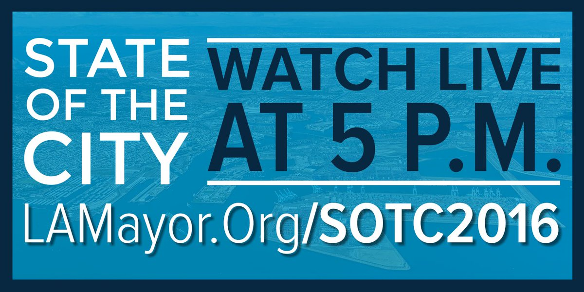 RT @mayorofla: Watch the State of the City LIVE at 5 PM this afternoon!