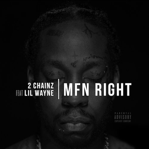 New Music: 2 Chainz Ft Lil Wayne – MFN Right (Remix) -  https://t.co/kP89GQJ8WV  After the success of their jo... https://t.co/GwnTz6wCEF