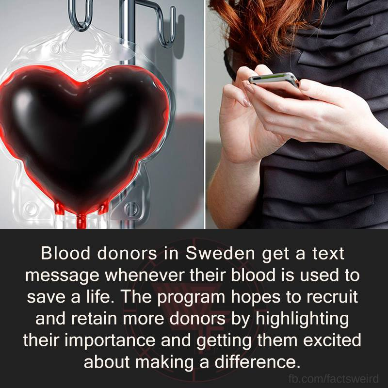 Blood donors in Sweden get a text message every time they save a life. https://t.co/99OOOutU39