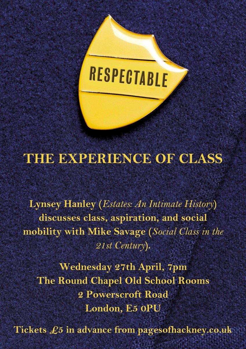 Lynsey Hanley and Mike Savage talk social class, April 27th at the Round Chapel. Join us! https://t.co/dq1F81mm7m https://t.co/wgXzzxnKLa