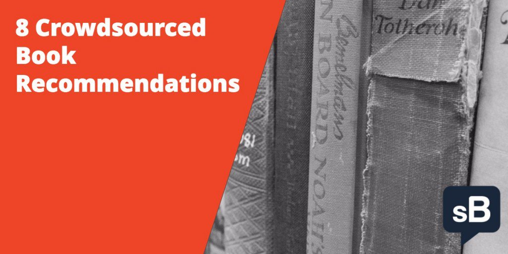 8 Crowdsourced Book Recommendations https://t.co/o28TiSAcCJ #books https://t.co/hM2MQsv2yM