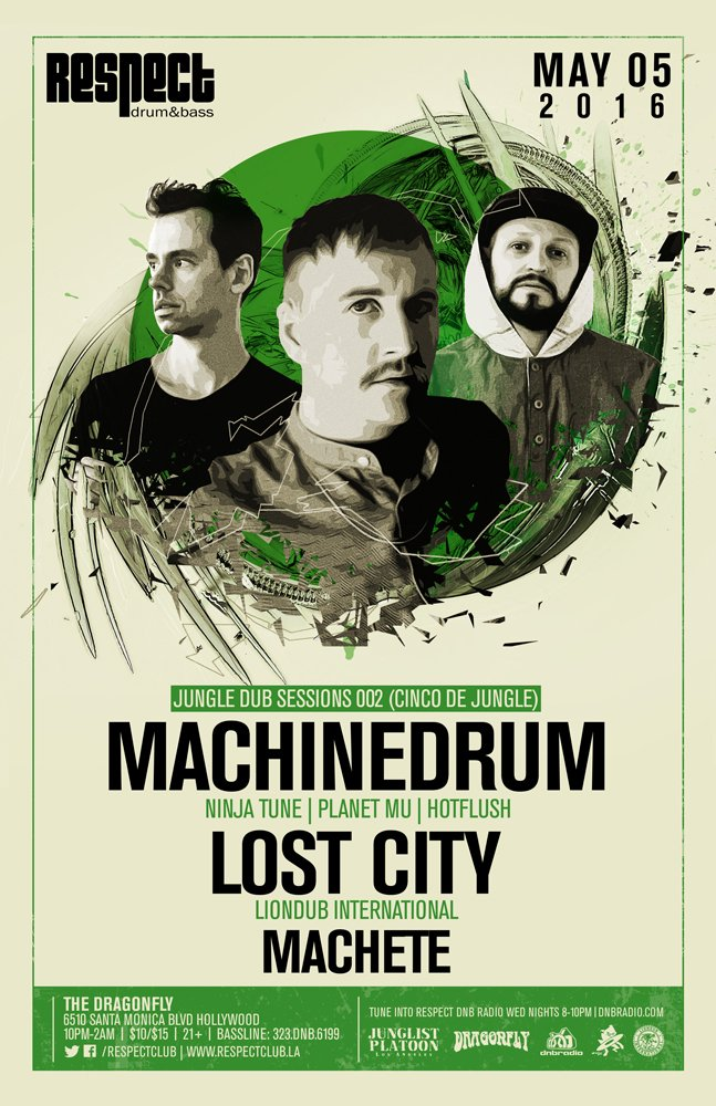 5/5 #CincoDeJungle at .@RespectClub  .@Machine_Drum .@LostCityJNGL  .@djMachete  Tix: https://t.co/a1GirNZhJc #JNGL https://t.co/RqOqUsPq2q