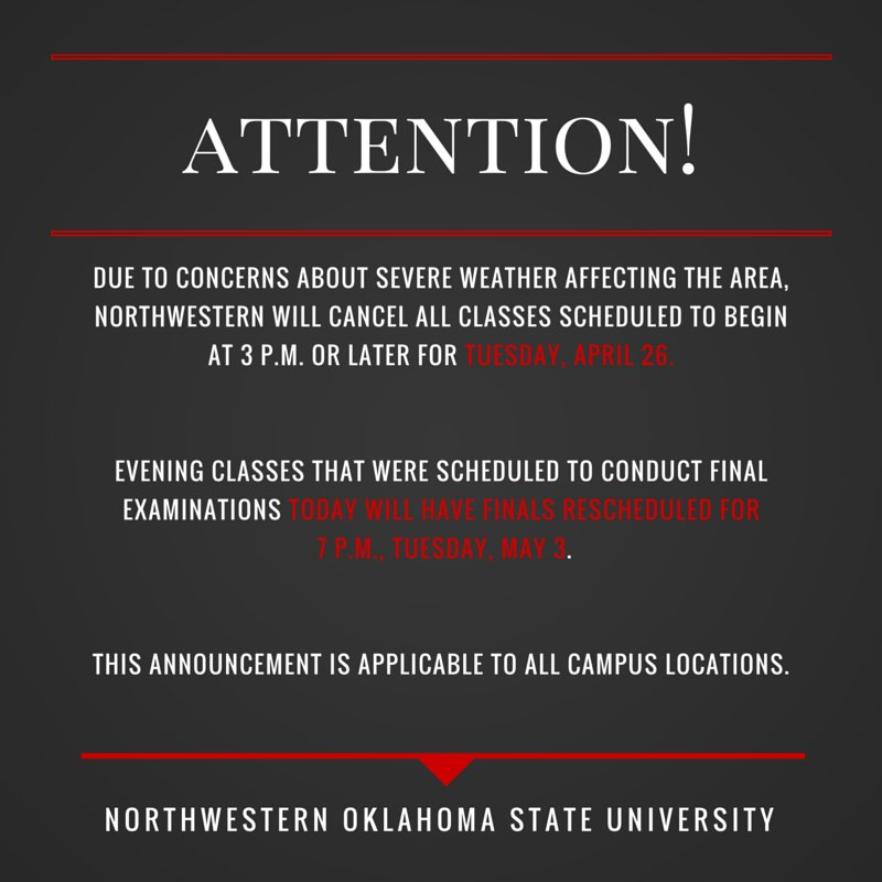 CLASS CANCELLED:Tues. April 26 #NWOSU will cancel classes today, final exams scheduled for today will be rescheduled https://t.co/1Wq3K2OyjU