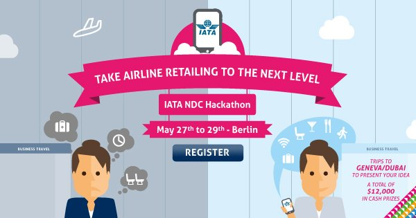 Build & launch apps to enhance BusinessTravel at AirlineNDC hackathon in Berlin, 27-29 May