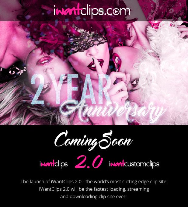 You're about to get the best yet. The most cutting edge clip site. ? iWantClips 2.0  & iWantCustomClips