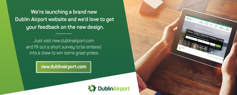 We're launching a new @DublinAirport website and we'd love to get your feedback. Just visit