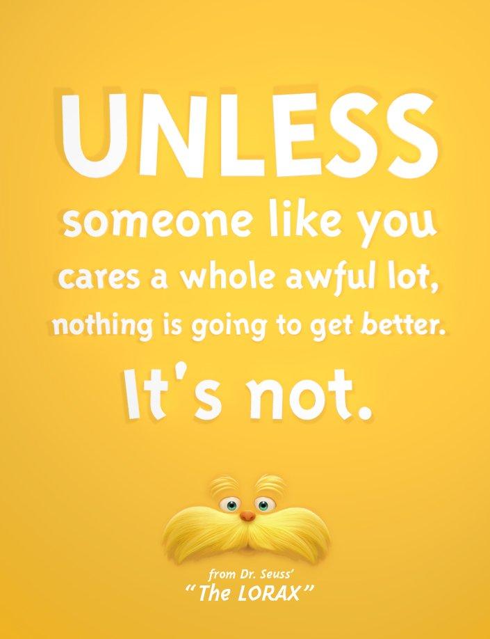 Dr. Seuss said it best in the Lorax #EarthDay https://t.co/Nz5TNIPxNC
