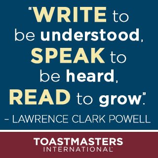 """Write to be understood, speak to be heard, read to grow"". - Lawrence Clark Powell #Toastmasters #PublicSpeaking https://t.co/RjfAzQxIY5"